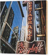 Berghoff Restaurant Sign In Downtown Chicago Wood Print