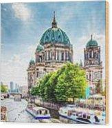 Berlin Cathedral Wood Print