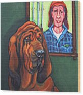 Bloodhound - Bervil And Blue Wood Print