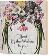 Best Easter Wishes To You 1909 Vintage Postcard Wood Print