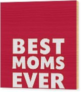 Best Moms Card- Red- Two Moms Mother's Day Card Wood Print