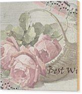Best Wishes Vintage Roses Card  Wood Print
