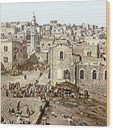 Bethlehem Manger Square 1900 Wood Print
