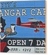 Betty's Hangar Cafe Wood Print