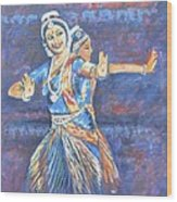 Bharatha Naatyam Wood Print