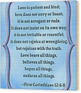 Bible Quote Love Is Patient And Kind Wood Print