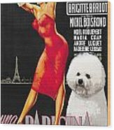 Bichon Frise Art - Una Parigina Movie Poster Wood Print
