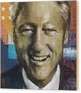 Bill Clinton Wood Print by Corporate Art Task Force