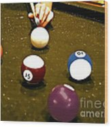 Billiards Art - Your Break -art 8 Wood Print