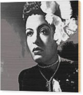 Billie Holiday Singer Song Writer No Date-2014 Wood Print