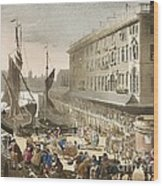 Billingsgate Fish Market, 1808 Wood Print