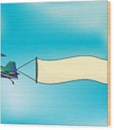 Biplane Aircraft Pulling Advertisement Wood Print