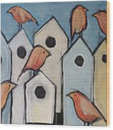 Bird Condo Association Wood Print