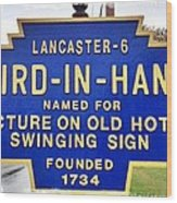 Bird-in-hand City Sign Wood Print