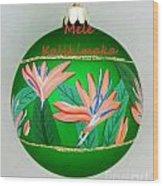 Bird Of Paradise Christmas Bulb Wood Print