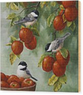 Bird Painting - Apple Harvest Chickadees Wood Print by Crista Forest