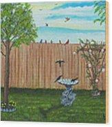 Birds In The Backyard Wood Print
