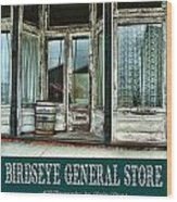 Birdseye General Store Wood Print