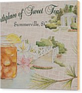 Birthplace Of Sweet Tea Wood Print