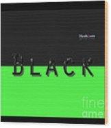Black Neongreen Art Wood Print