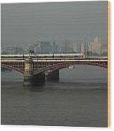 Blackfriars Railroad Bridge Wood Print