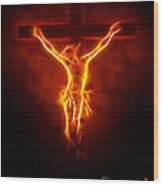 Blazing Jesus Crucifixion Wood Print by Pamela Johnson