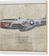 Blondie P-51d Mustang - Map Background Wood Print