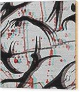 Blood Sweat And Tears  Wood Print by Kiara Reynolds