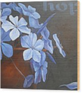 Blue Hope Wood Print