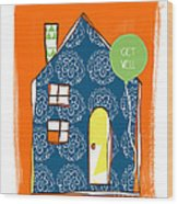 Blue House Get Well Card Wood Print