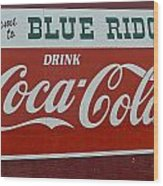 Blue Ridge Coca Cola Sign Wood Print