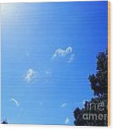 Blue Sky And Sunshine Wood Print