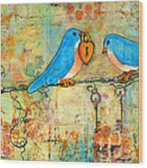 Bluebird Painting - Art Key To My Heart Wood Print