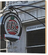 Bluegrass Brewing Company Wood Print