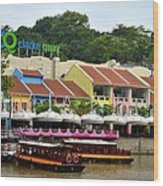 Boats At Clarke Quay Singapore River Wood Print