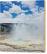 Boiling Point - Geyser Eruption In Yellowstone National Park Wood Print