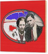 Bonnie And Clyde Close-up Detail Of Larger Image C. 1933-2013 Wood Print