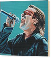 Bono Of U2 Painting Wood Print