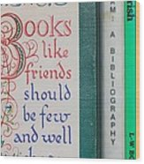 Books Like Friends Wood Print