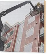 Boom Lift Worker Work Apartment Highrise Exterior Wood Print