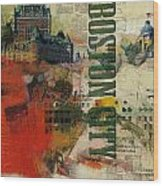 Boston Collage Wood Print by Corporate Art Task Force