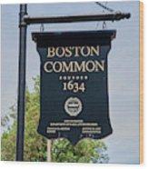 Boston Common Park Sign, Boston, Ma Wood Print