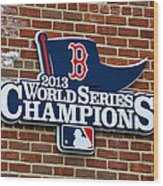 Boston Red Sox World Champions Wood Print
