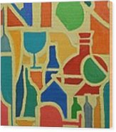Bottles And Glasses 2 Wood Print