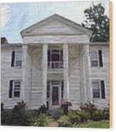 Bottom-mcafee-guthrie House - Perryville Ky Wood Print by Thia Stover