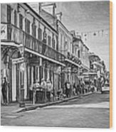 Bourbon Street Afternoon - Paint Bw Wood Print