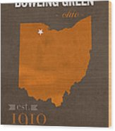 Bowling Green State University Falcons Ohio College Town State Map Poster Series No 021 Wood Print