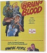 Brain Of Blood With Vampire People, Us Wood Print