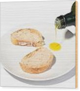 Bread With Olive Oil Wood Print