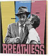 Breathless Movie Poster Wood Print